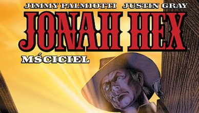 Jonah Hex: Mściciel tom 2