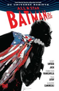 All-Star Batman Vol. 2: Ends of the Earth