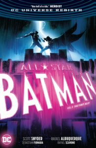 All-Star Batman Vol. 3: The First Ally