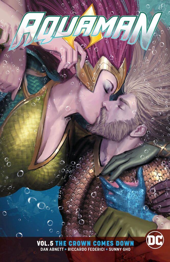 Aquaman Vol. 5: The Crown Comes Down