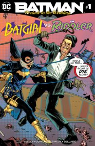 Batman: Prelude to the Wedding – Batgirl vs. the Riddler #1