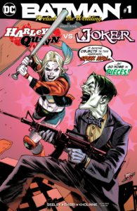 Batman: Prelude to the Wedding – Harley Quinn vs. The Joker #1