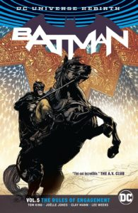 Batman Vol. 5: The Rules of Engagement