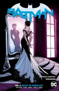 Batman Vol. 6: Bride or Burglar?