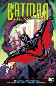 Batman Beyond Vol. 3: The Long Payback
