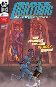 Black Lightning: Cold Dead Hands #3
