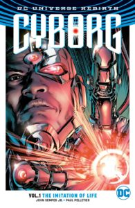 Cyborg Vol. 1: The Imitation of Life