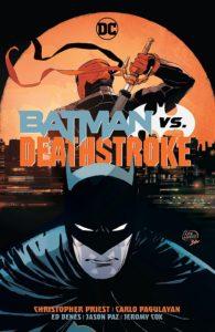 Deathstroke: Batman vs. Deathstroke