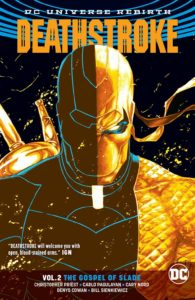 Deathstroke Vol. 2: The Gospel of Slade