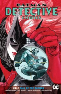 Detective Comics Vol. 6: Fall of the Batmen