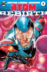 Justice League of America: The Atom Rebirth #1