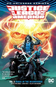 Justice League of America Vol. 3: Panic in the Microverse