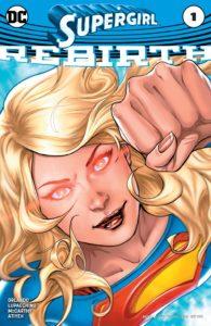 Supergirl: Rebirth #1