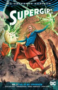 Supergirl Vol. 3: Girl of No Tomorrow