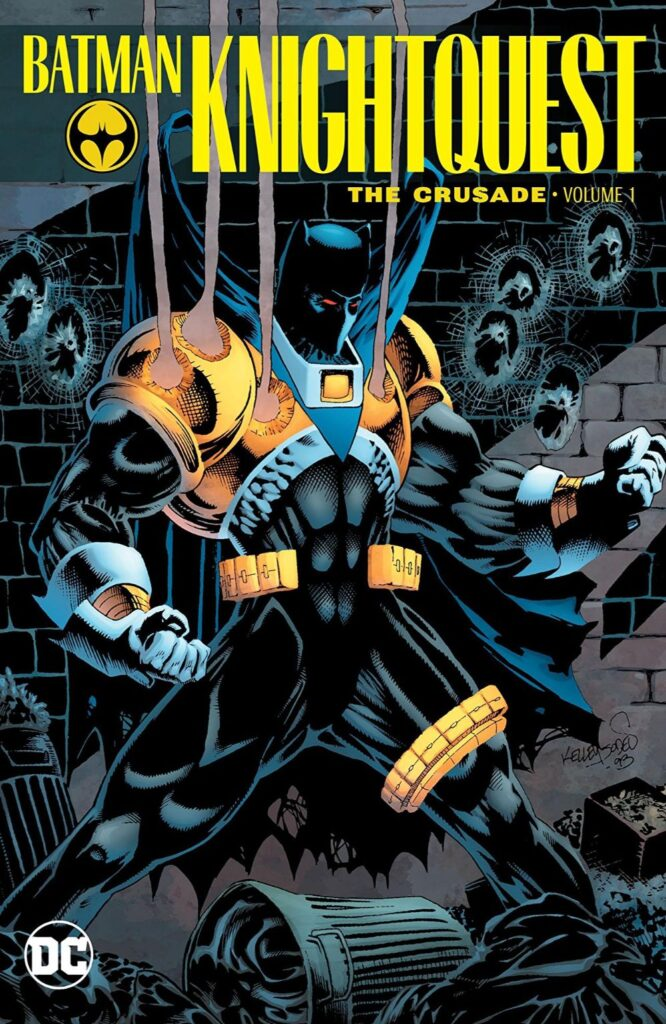 Batman: Knightquest - The Crusade Vol. 1