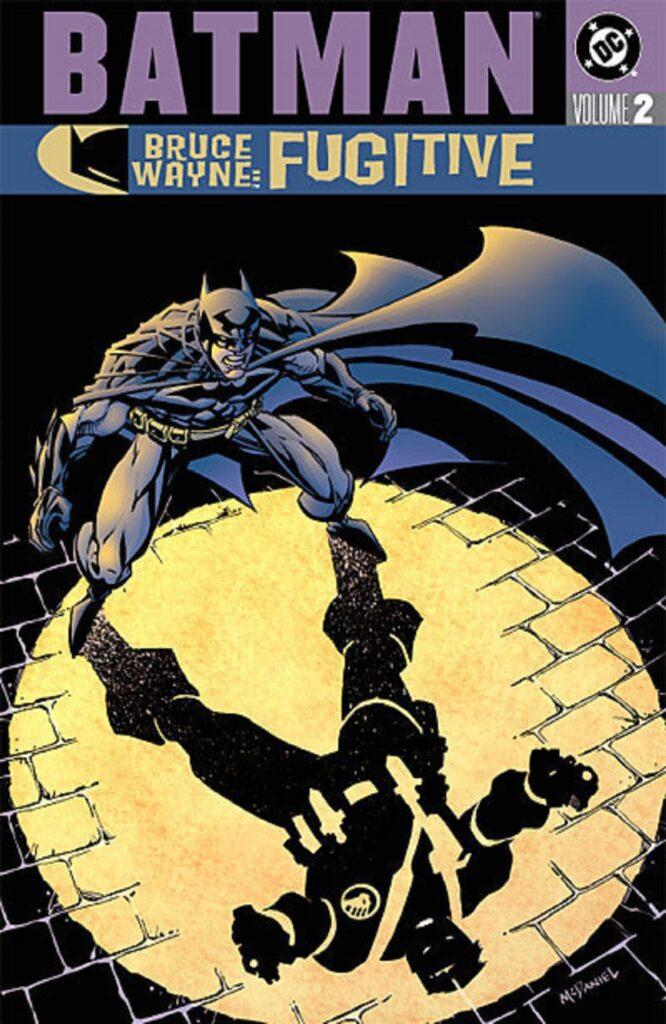 Batman: Bruce Wayne - Fugitive Vol. 2
