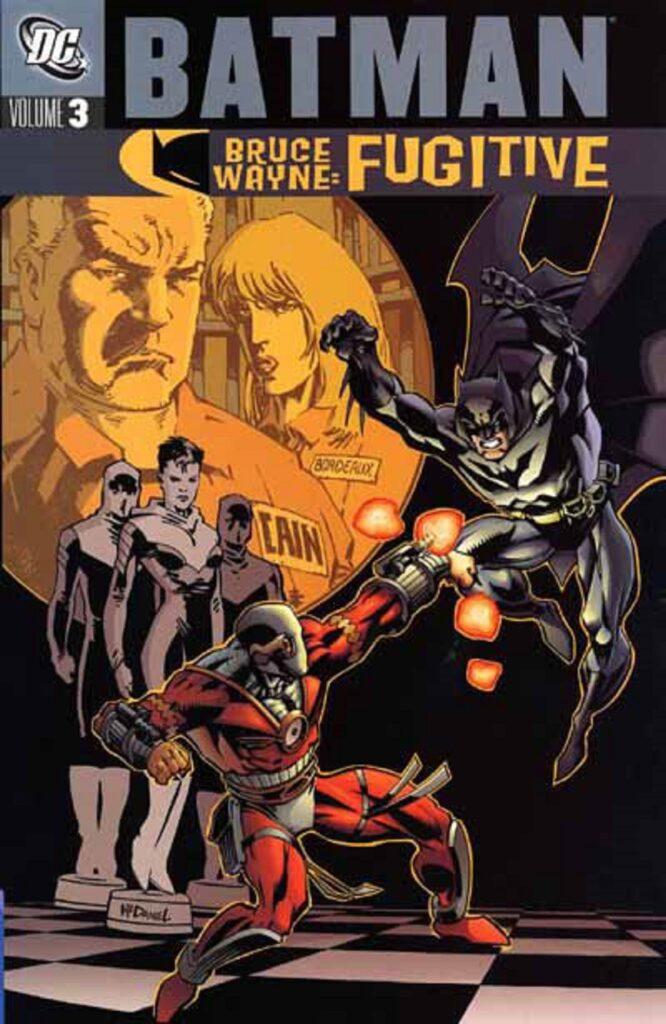 Batman: Bruce Wayne - Fugitive Vol. 3