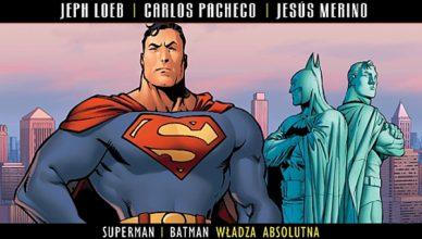 Superman Batman Władza Absolutna