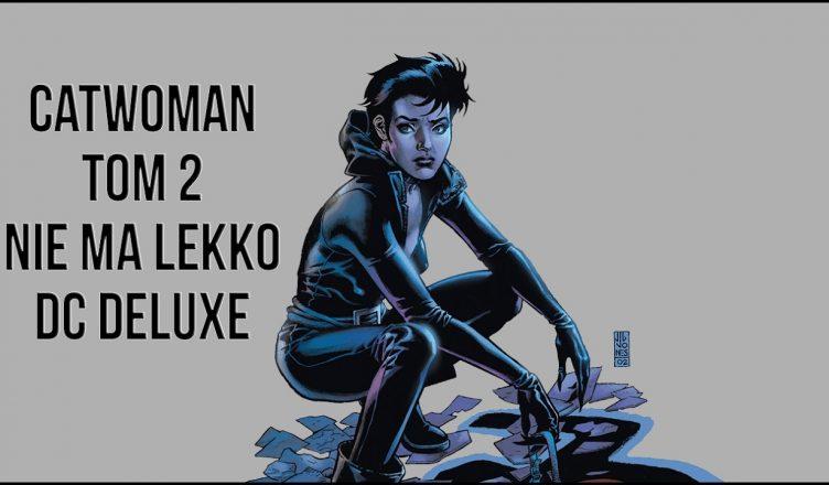 Catwoman - Nie ma lekko