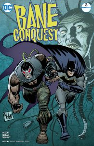 Bane: Conquest #3 (of 12)
