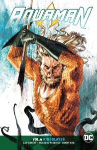 Aquaman Vol. 6: Kingslayer