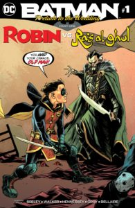 Batman: Prelude to the Wedding – Robin vs. Ra's al Ghul #1
