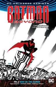 Batman Beyond Vol. 2: Rise of the Demon
