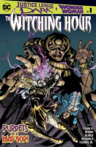 Justice League Dark / Wonder Woman: The Witching Hour #1