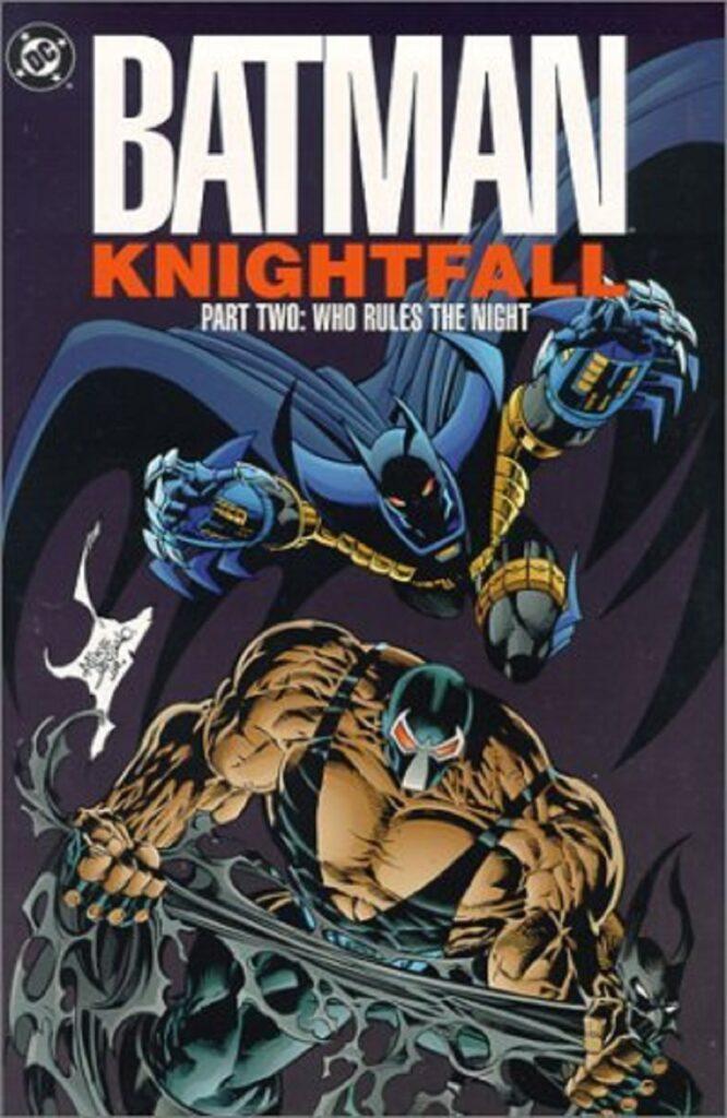 Batman: Knightfall Part 2 - Who Rules the Night