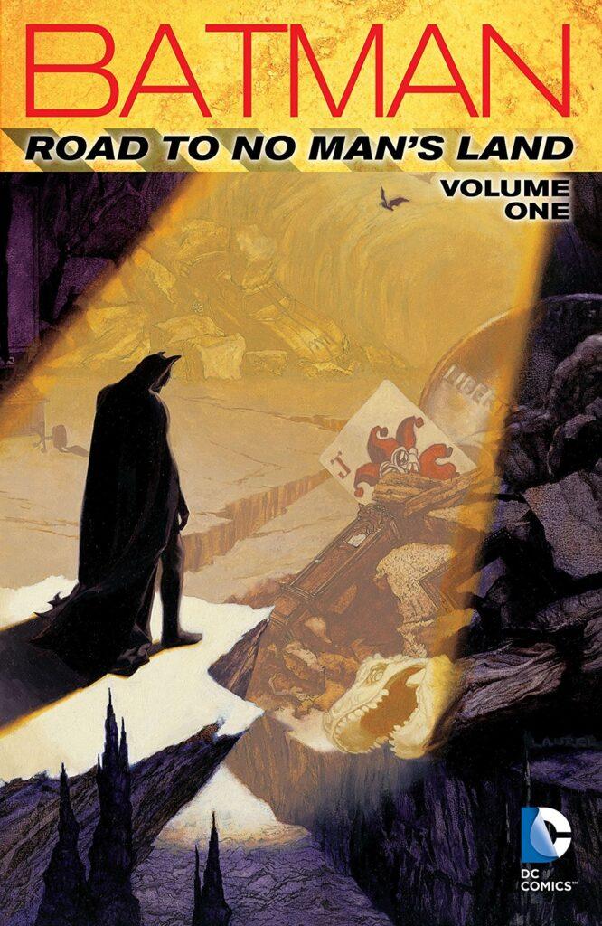 Batman: Road to No Man's Land Vol. 1