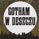 baner portalu Gotham w Deszczu