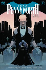 Batman: Pennyworth R.I.P. #1